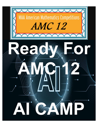 Picture of Ready for AMC 12 AI Camp